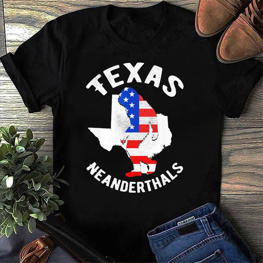 2021 American Flag Neanderthal For Proud Texas Neanderthals Shirt