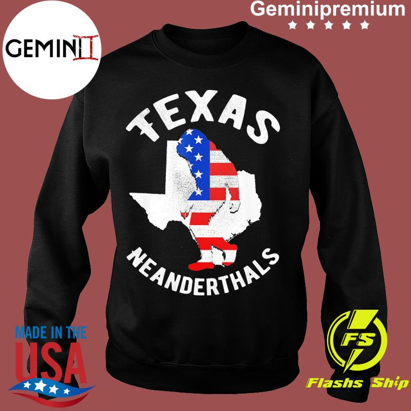 2021 American Flag Neanderthal For Proud Texas Neanderthals Shirt Sweater