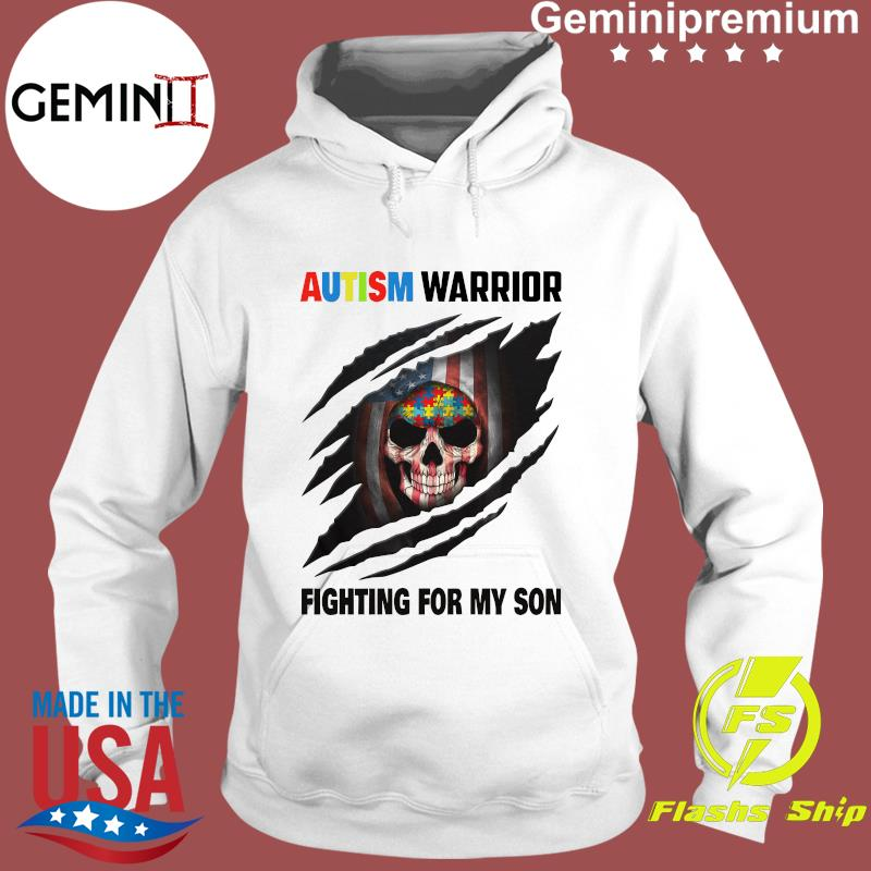Autism Warrior Skull Fighting For My Son With American Flag Shirt Hoodie
