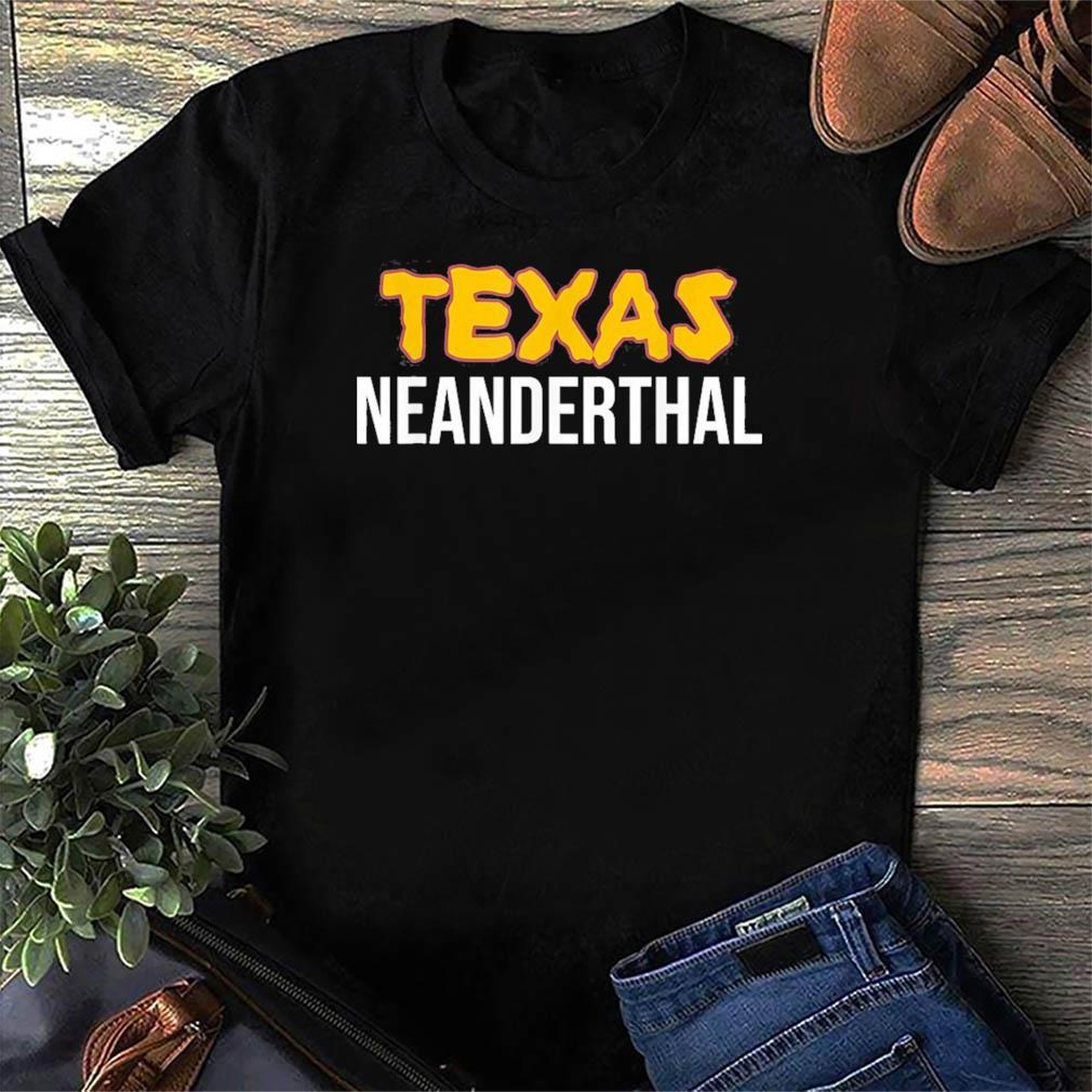 Official Texas Neanderthal Shirt