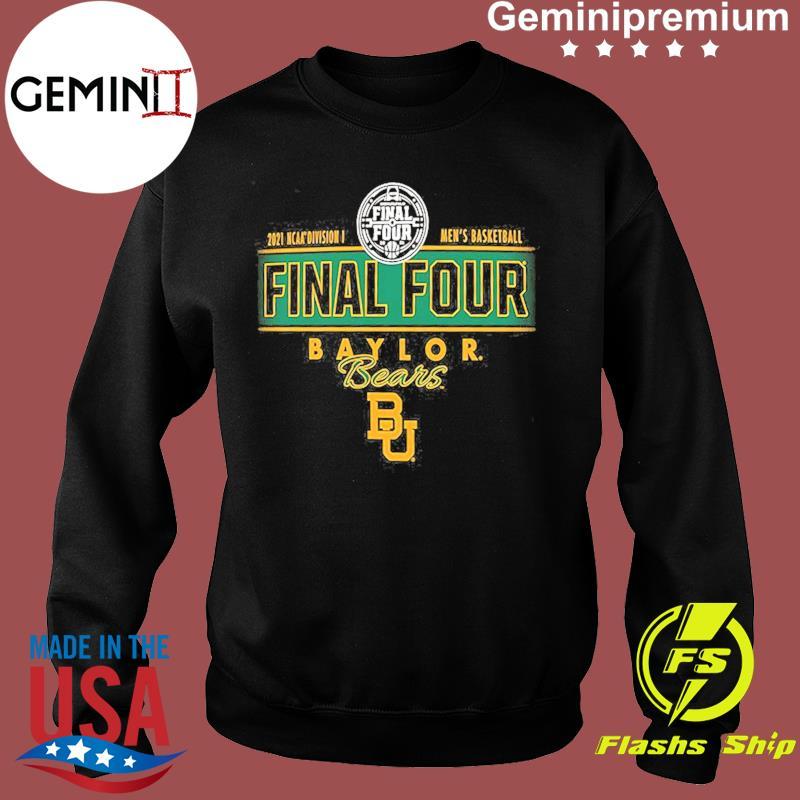 2021 NCAA Divisions Men's Basketball Final Four Baylor Bears BU s Sweater