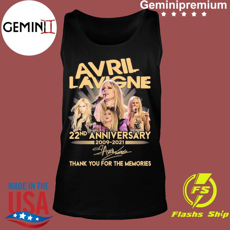 Avril Lavigne 22nd Anniversary 2009 2021 Signatures Thank You For The Memories Shirt Tank top