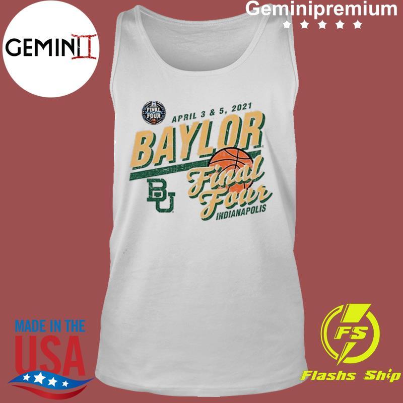 Baylor Bears Basketball Final Four Indianapolis Apr 2021 Shirt Tank Top
