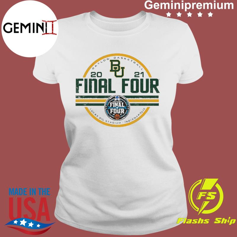Baylor Bears BU With Baylor Basketball 2021 Final Four Shirt Ladies tee
