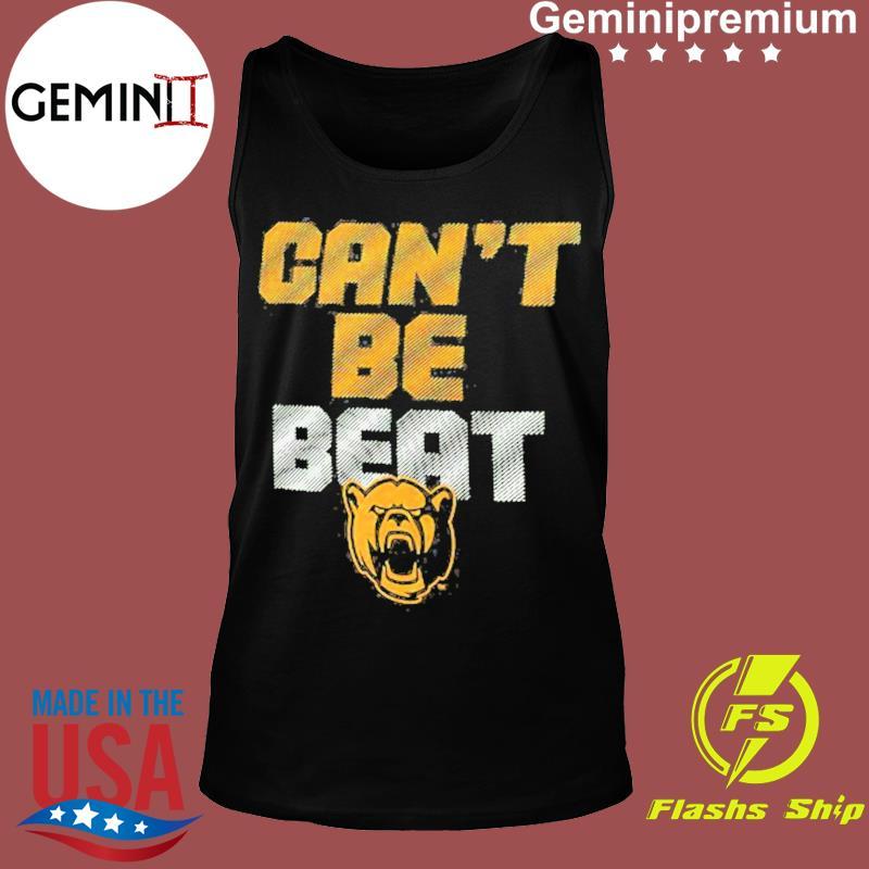 Baylor Bears Can't Be Beat Shirt Tank top