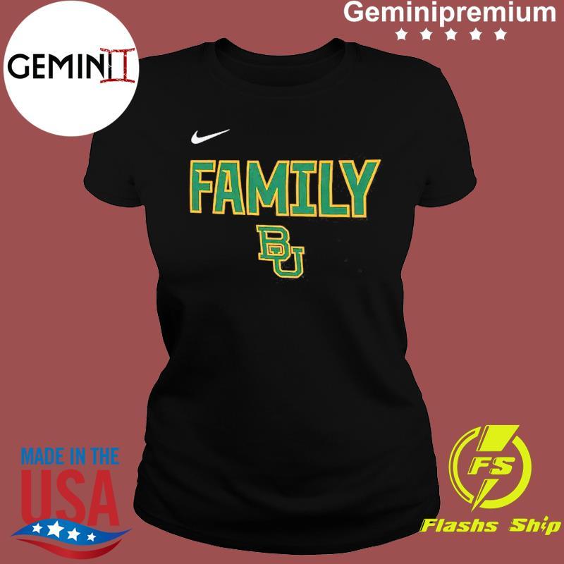 Nike BU Baylor Bears 2021 NCAA Men's Basketball Tournament March Madness Final Four Bound Family Legend Shirt Ladies tee