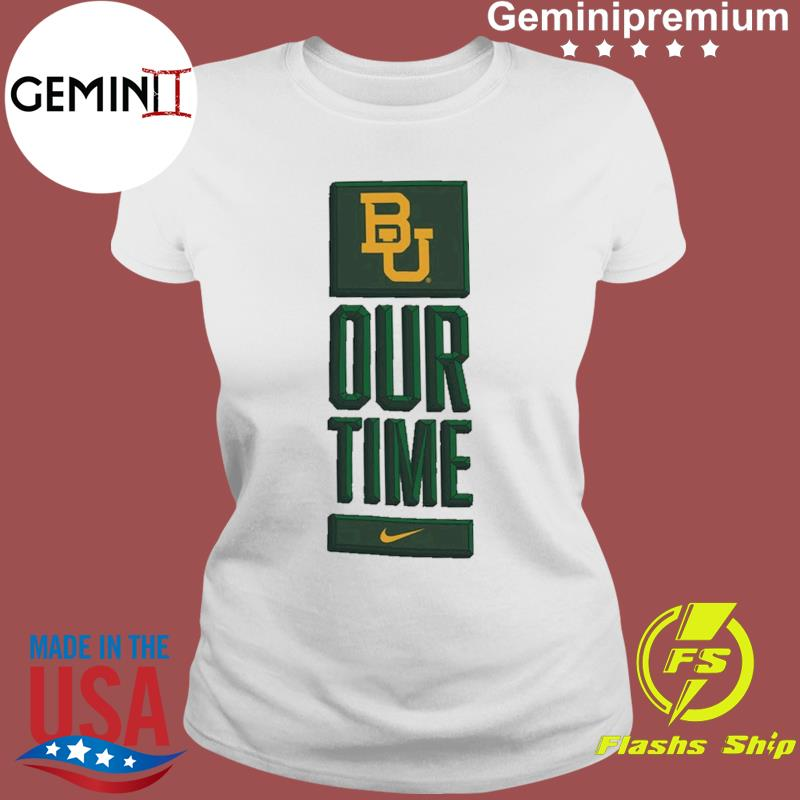 Nike BU Baylor Bears Basketball Our Time Bench Legend Performance Shirt Ladies tee