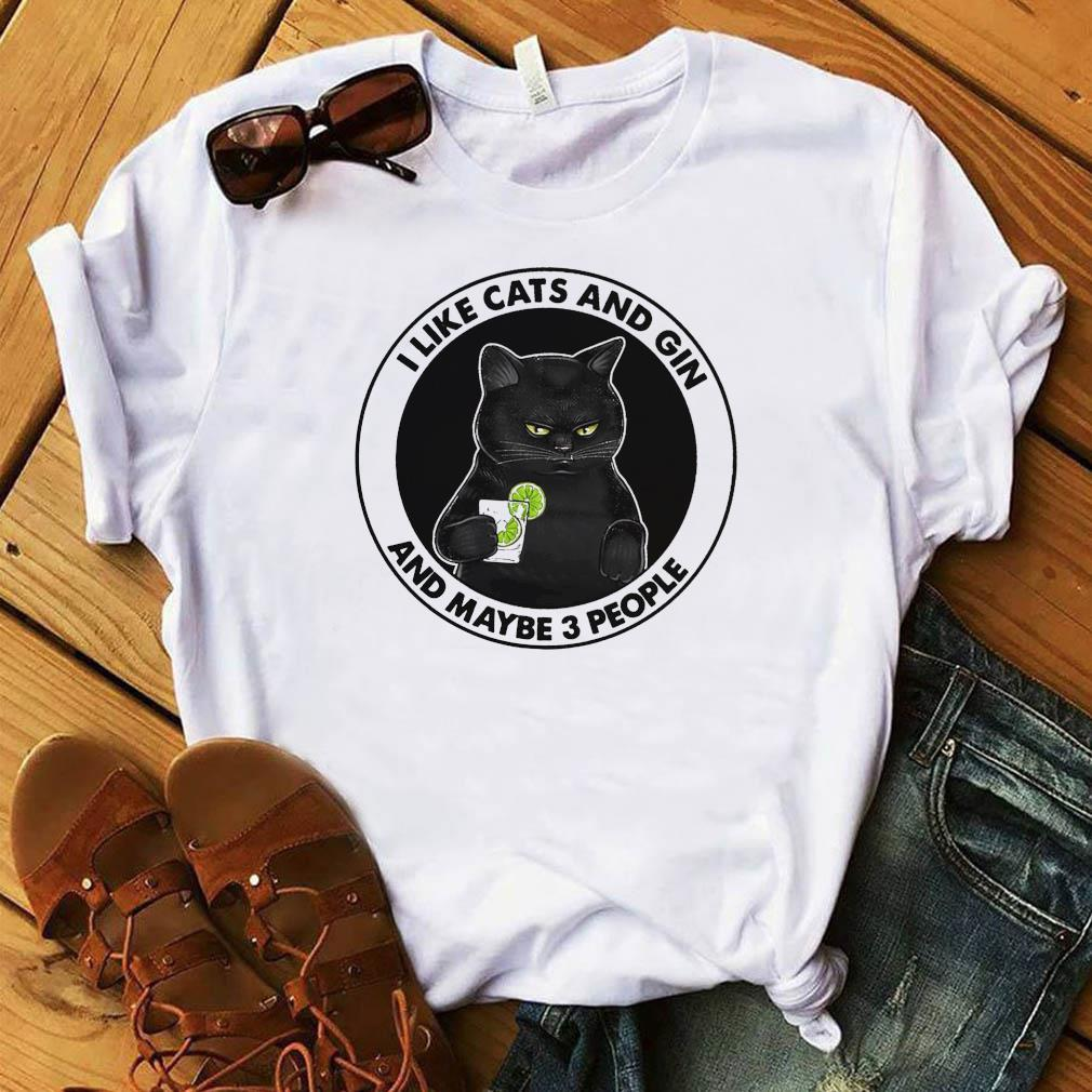 Official Black Cat I Like Cats And Gin And Maybe Three People Shirt