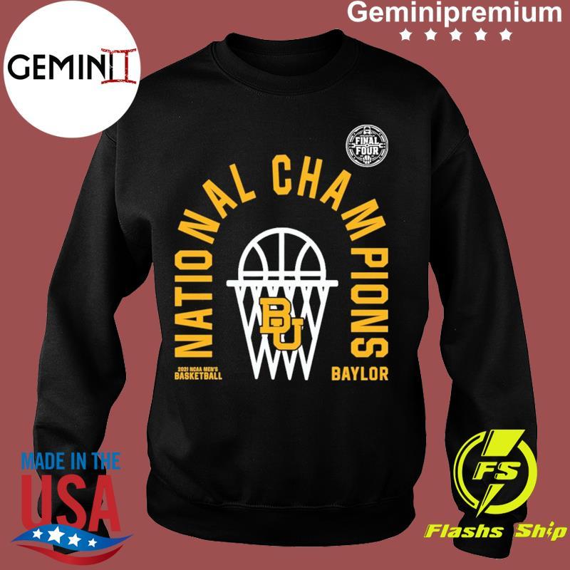Official BU Baylor Bears 2021 NCAA Men's Basketball National Champions Arc Velocity Shirt Sweater