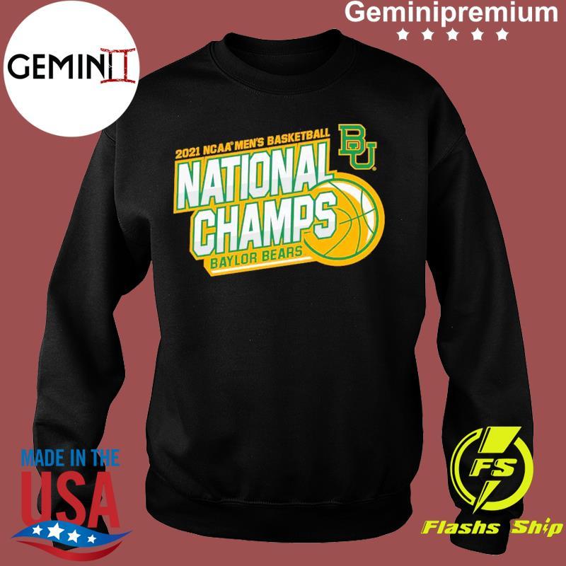 Official BU Baylor Bears 2021 NCAA Men's Basketball National Champions Shirt Sweater