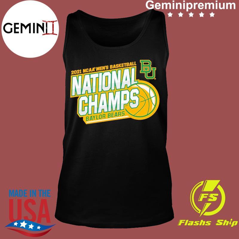 Official BU Baylor Bears 2021 NCAA Men's Basketball National Champions Shirt Tank top