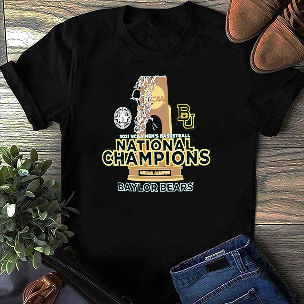 Official BU Baylor Bears National Champions Cup 2021 NCAA Men's Basketball Final Four Shirt
