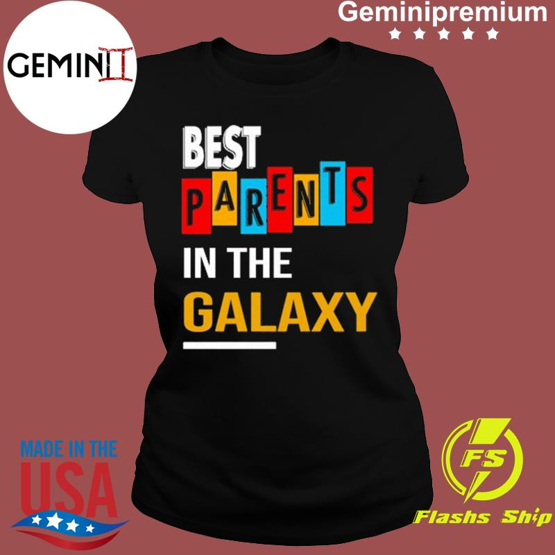 Best Parents In The Galaxy For Parents Day 2021 Shirt Ladies tee
