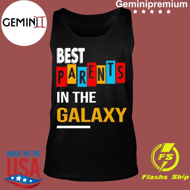 Best Parents In The Galaxy For Parents Day 2021 Shirt Tank top
