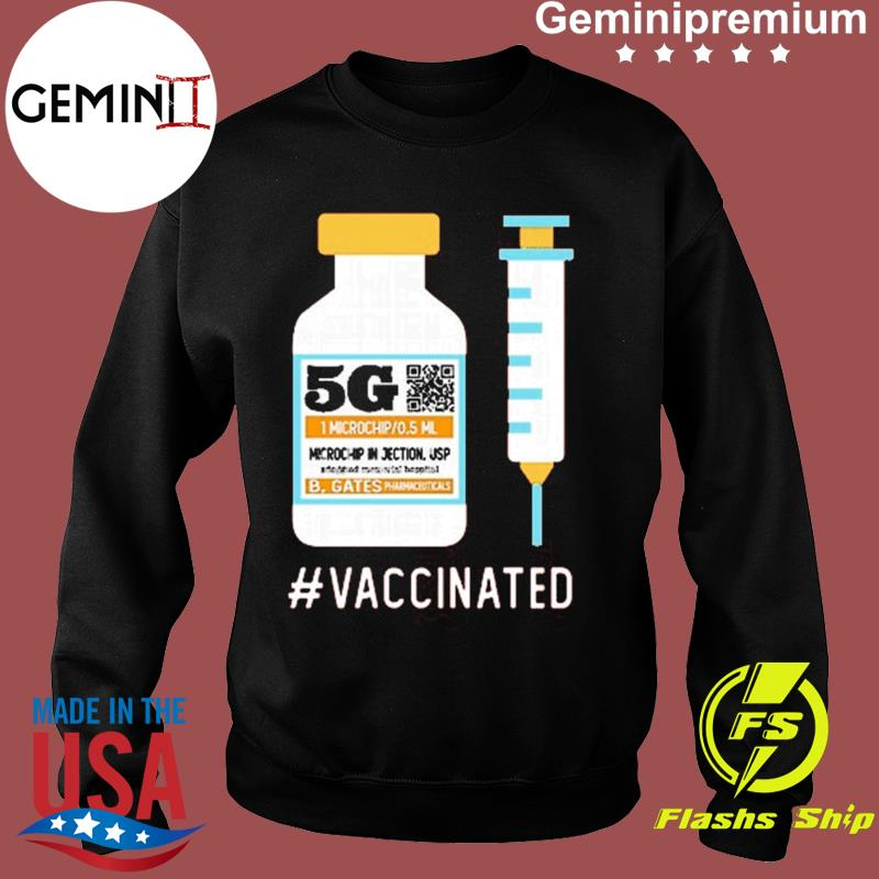 Funny 5G Vaccinated Shirt Sweater