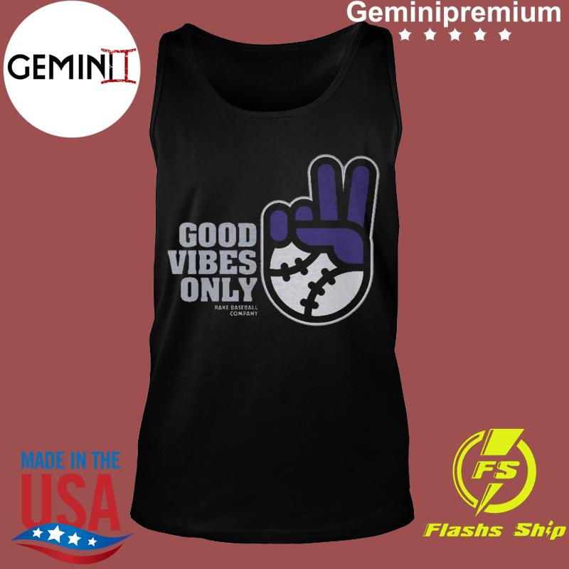 Good Vibes Only Rake Baseball Company T-Shirt Tank top
