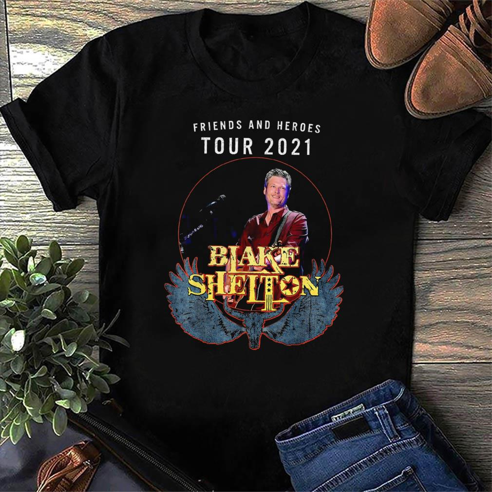Official Friends And Heroes Tour 2021 Blake Shelton Shirt