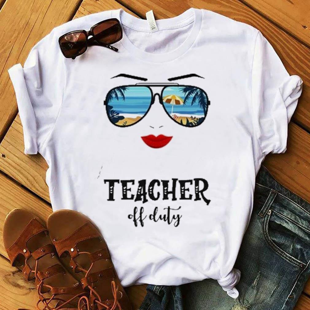 Summer Sunglasses Mom Teacher Off Duty Shirt
