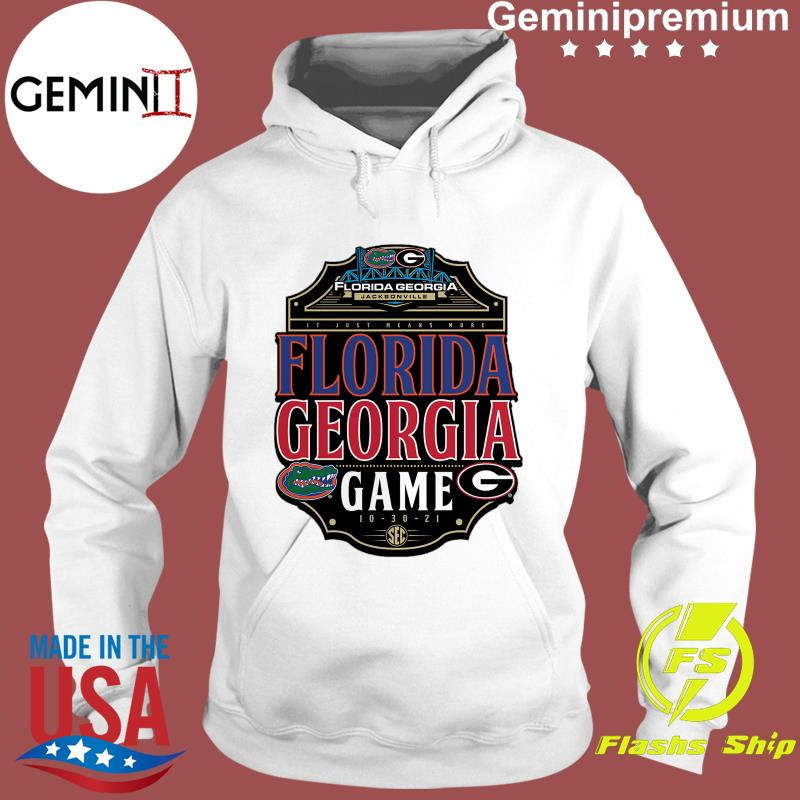 In Just Means More Florida Gators vs. Georgia Bulldogs Game 2021 Shirt Hoodie