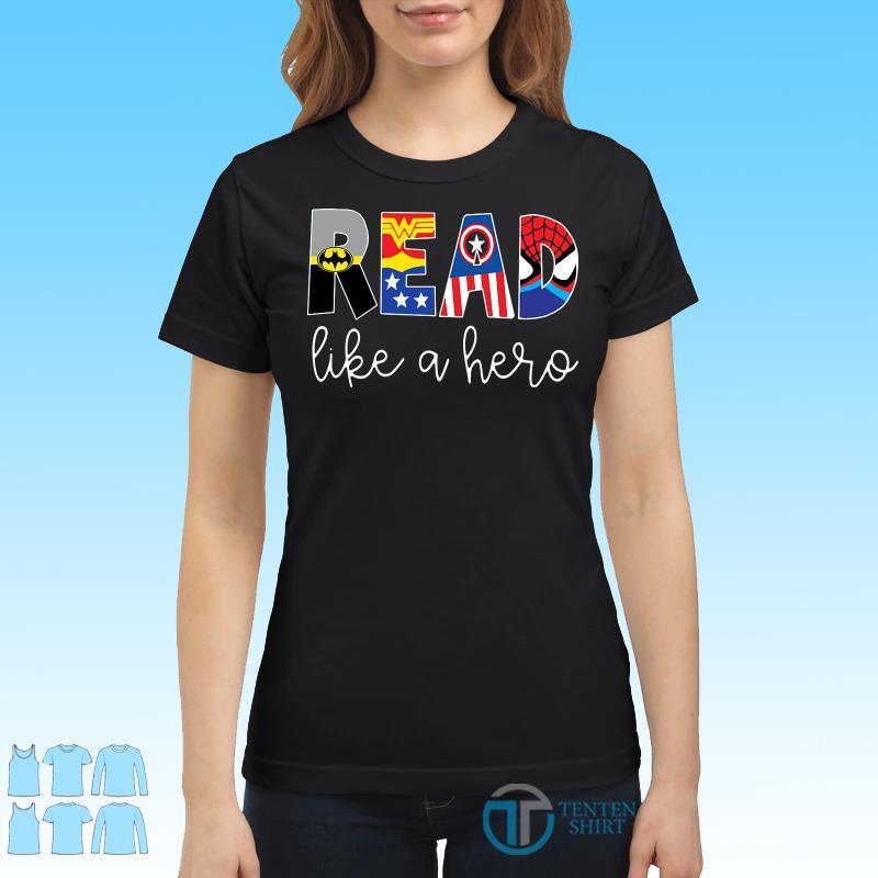 Avenger Read Like A Hero shirt Ladies tee