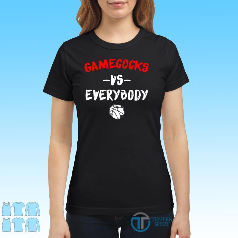 Gamecocks Vs Everybody Shirt Ladies tee