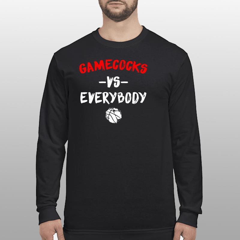 Gamecocks Vs Everybody Shirt longsleeve