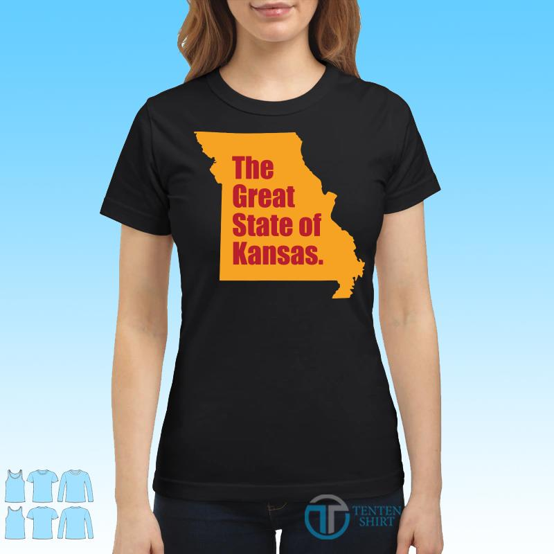 The Great State Of Kansas City Chiefs Super Bowl Shirt Ladies tee