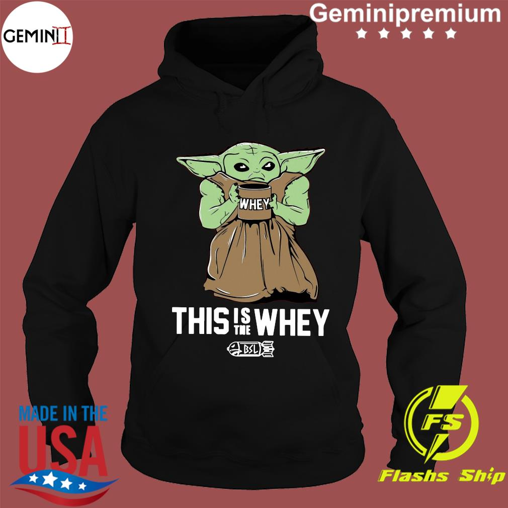 Baby Growda This Is The Whey s Hoodie