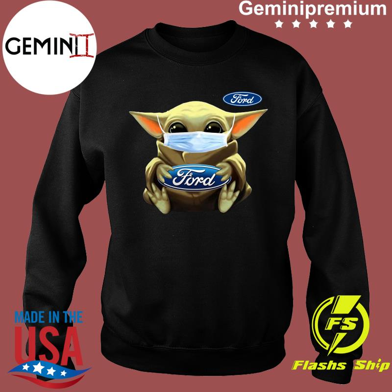 Baby Yoda Face Mask Hug Ford Shirt Sweater