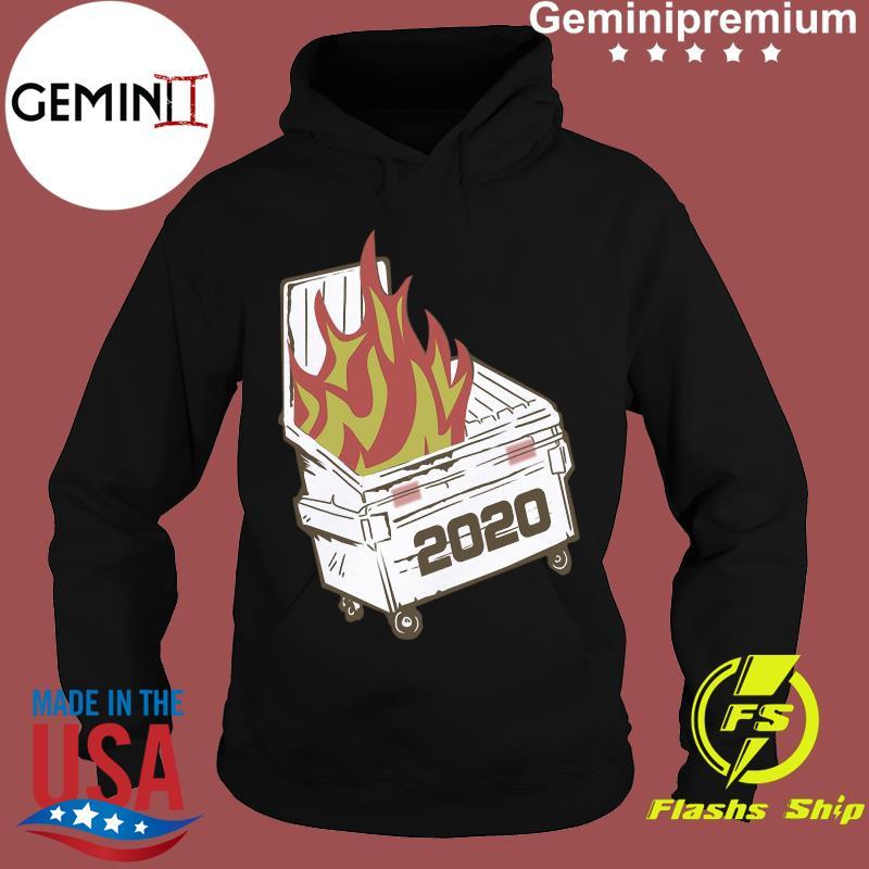 Official Dumpster Fire 2020 T-Shirt Hoodie