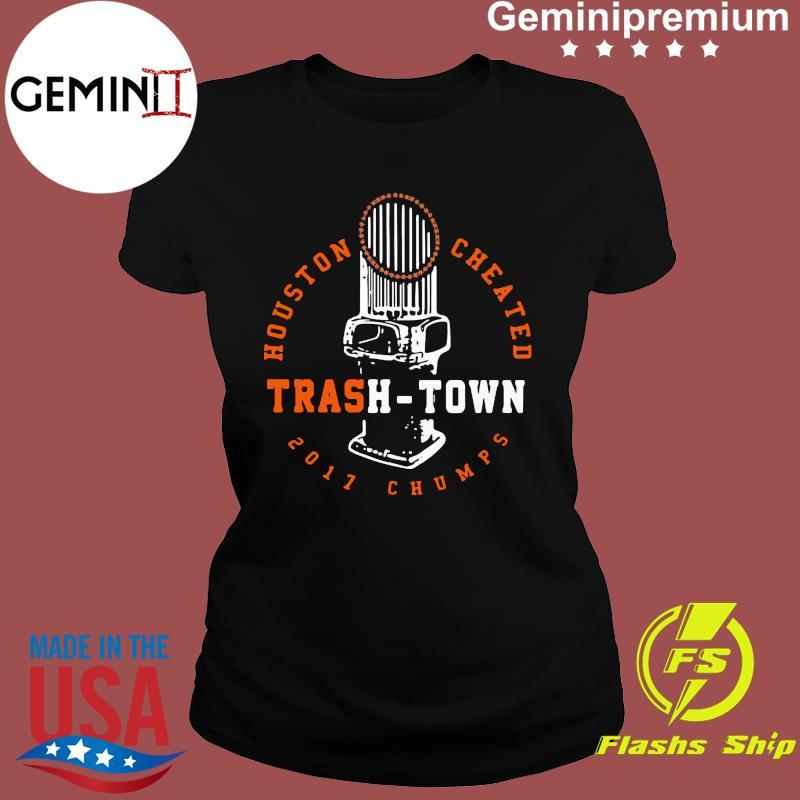 Houston Cheated Trash Town 2017 Champs Shirt Ladies tee