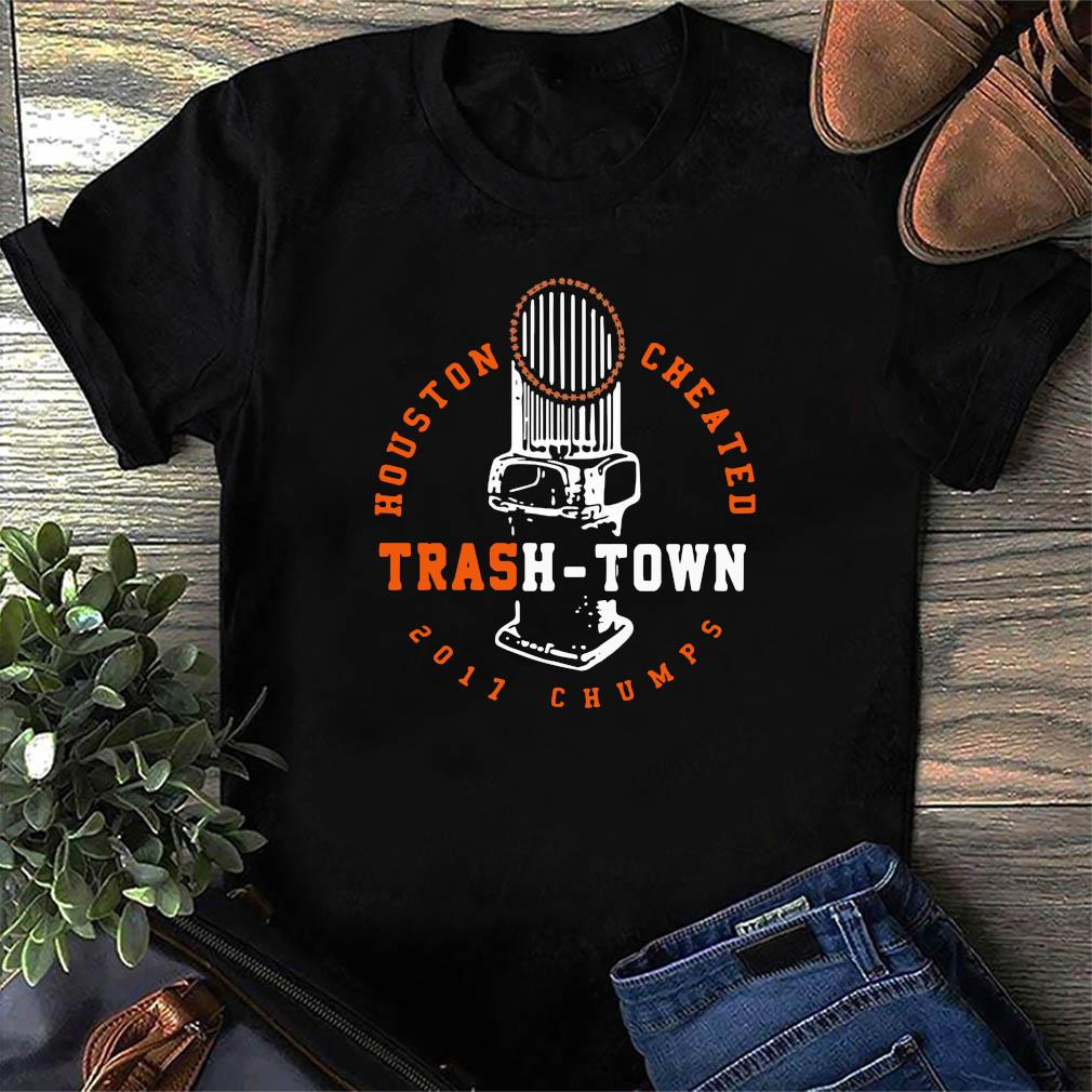 Houston Cheated Trash Town 2017 Champs Shirt