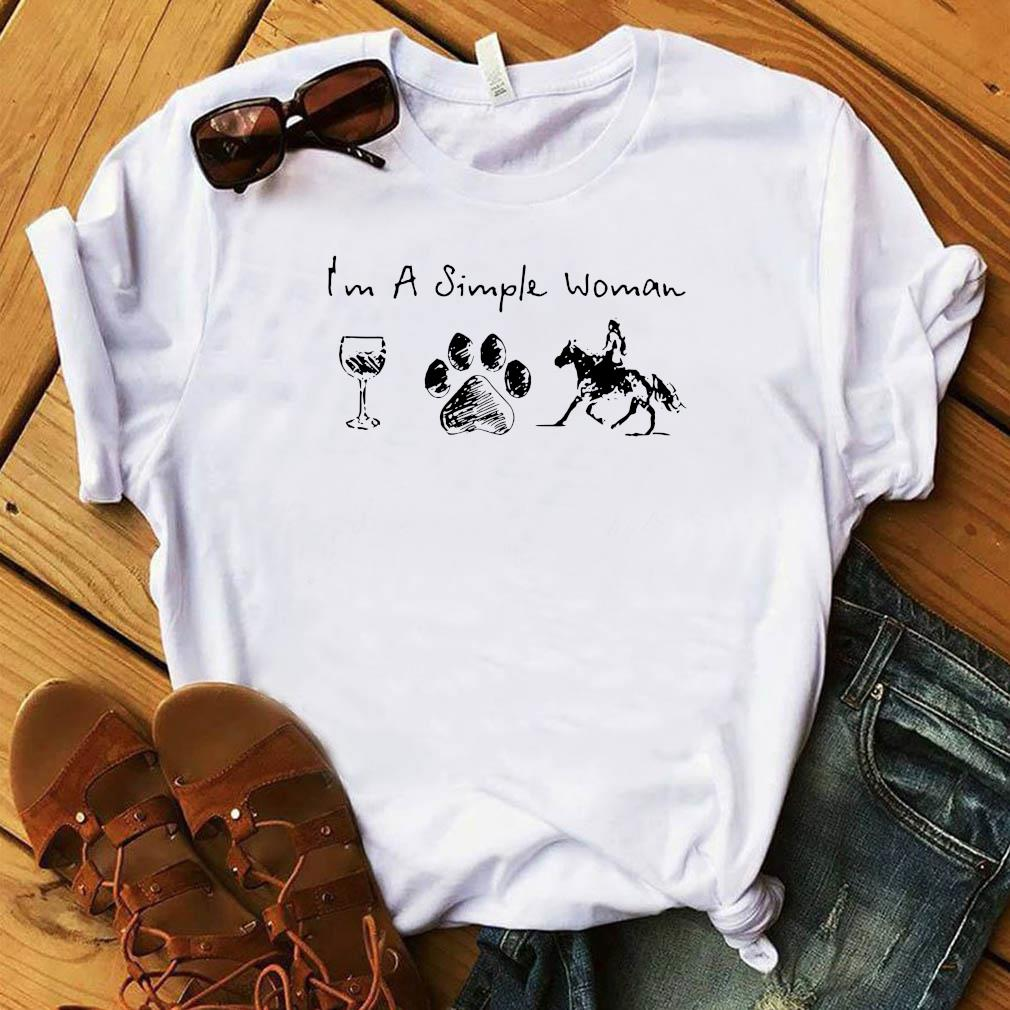 I'm A Simple Woman Wine Paw Dog And Horse Shirt