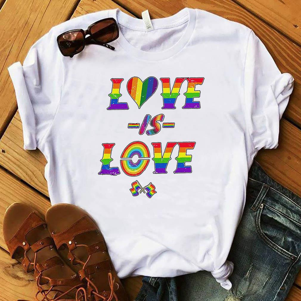 LGBT Love Is Love Pride Flag Shirt