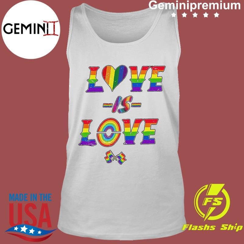 LGBT Love Is Love Pride Flag Shirt Tank Top
