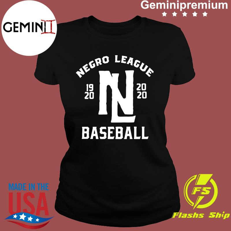 Negro League 1920 NL 2020 Baseball Shirt Ladies tee