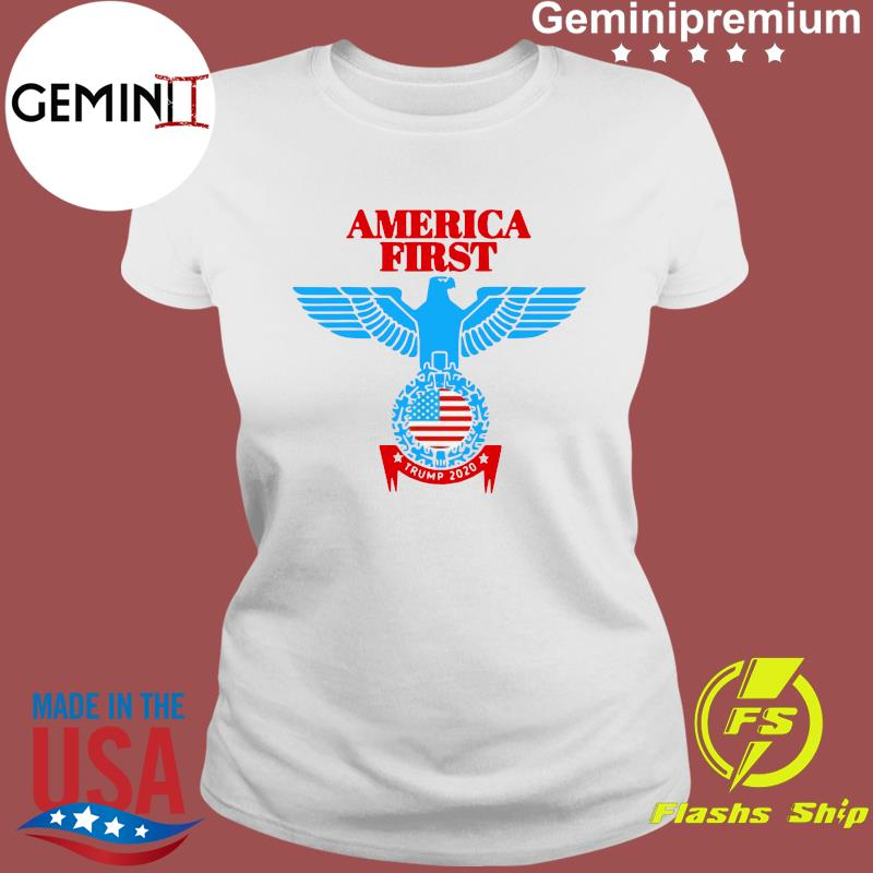 Official America First Eagle Trump 2020 Shirt Ladies tee