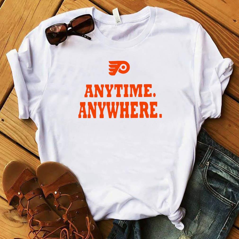 Philadelphia Flyers Anytime Anywhere Shirt