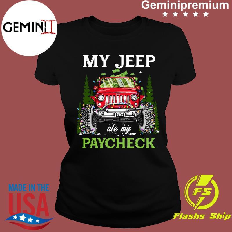 My Jeep Ate My Paycheck Merry Christmas Shirt Ladies tee