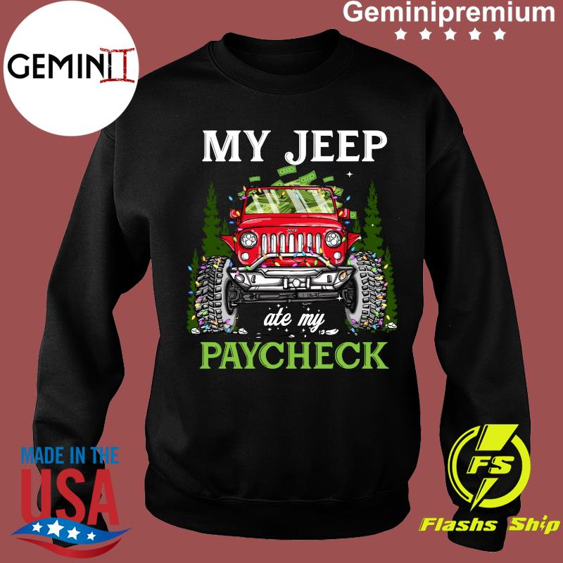 My Jeep Ate My Paycheck Merry Christmas Shirt Sweater