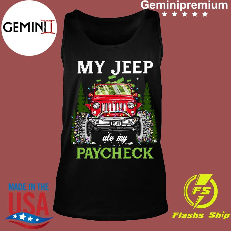 My Jeep Ate My Paycheck Merry Christmas Shirt Tank top