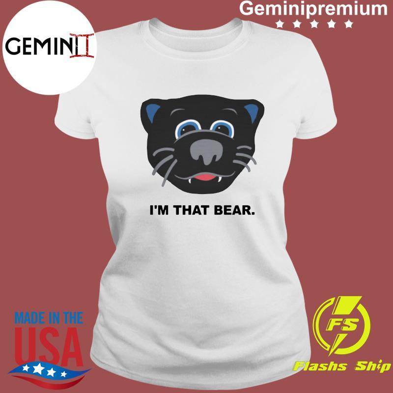 Official Carolina Panthers I'm That Bear Shirt Ladies tee