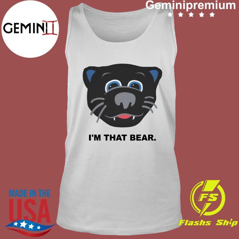Official Carolina Panthers I'm That Bear Shirt Tank Top