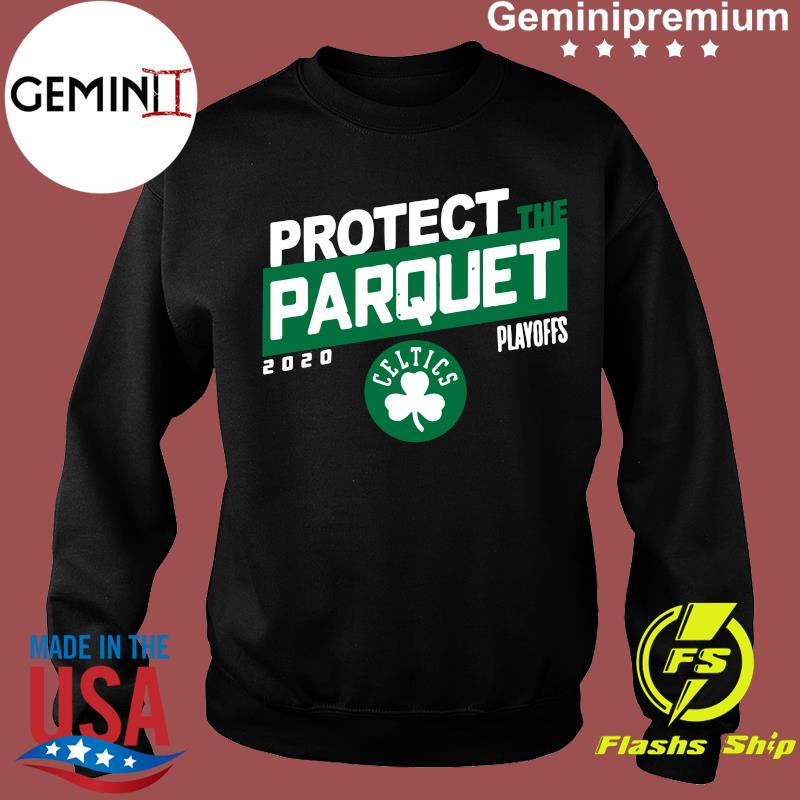 Protect The Parquet Boston Shirt Sweater