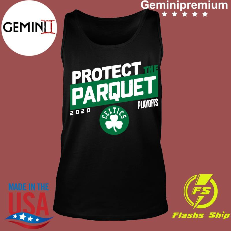 Protect The Parquet Boston Shirt Tank top